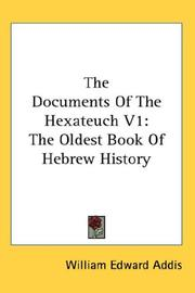 Cover of: The Documents Of The Hexateuch V1: The Oldest Book Of Hebrew History