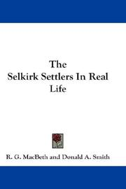 Cover of: The Selkirk Settlers In Real Life