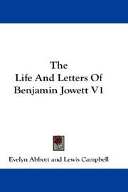 Cover of: The Life And Letters Of Benjamin Jowett V1