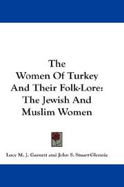 Cover of: The Women Of Turkey And Their Folk-Lore