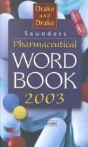 Cover of: Saunders Pharmaceutical Word Book 2003/Saunders Pharmaceutical Xref Book 2003