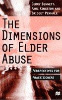 Cover of: The Dimensions of Elder Abuse