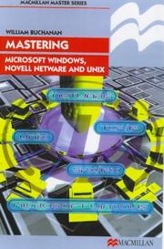 Cover of: Mastering Microsoft Windows, Novell NetWare and UNIX (Palgrave Master)