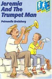 Cover of: Jeremia and the Trumpet Man (Hop, Step, Jump)