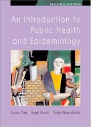 Cover of: An Introduction to Public Health and Epidemiology