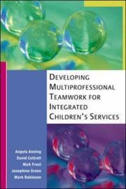 Cover of: Developing Multiprofessional Teamwork for Integrated Children's Services