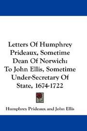 Cover of: Letters Of Humphrey Prideaux, Sometime Dean Of Norwich