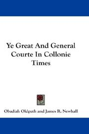 Cover of: Ye Great And General Courte In Collonie Times