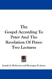Cover of: The Gospel According To Peter And The Revelation Of Peter