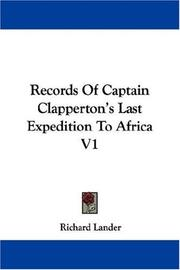 Cover of: Records Of Captain Clapperton's Last Expedition To Africa V1