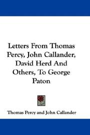 Cover of: Letters From Thomas Percy, John Callander, David Herd And Others, To George Paton