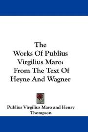 Cover of: The works of Publius Virgilius Maro