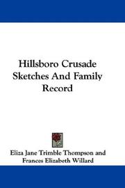 Cover of: Hillsboro Crusade Sketches And Family Record