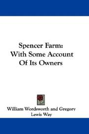 Cover of: Spencer Farm: With Some Account Of Its Owners