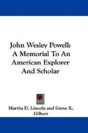 Cover of: John Wesley Powell: A Memorial To An American Explorer And Scholar