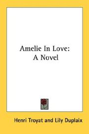 Cover of: Amelie in love: A Novel