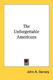 Cover of: The Unforgettable Americans