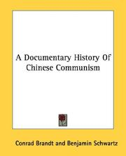 Cover of: A Documentary History Of Chinese Communism