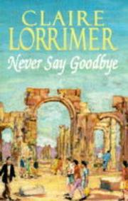 Cover of: Never Say Goodbye: Love Cannot Die