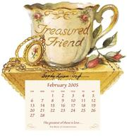 Cover of: Treasured Friend Calendar 2005 (Teacup Magnet Calendars 2005)