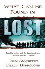 Cover of: What can be found in Lost?: Insights on God and the Meaning of Life from the Popular TV Series