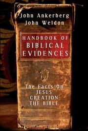 Cover of: Handbook of biblical evidences: The Facts On *Jesus  *Creation  *The Bible