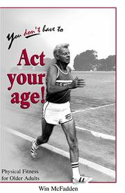 Cover of: You Don't Have to Act Your Age