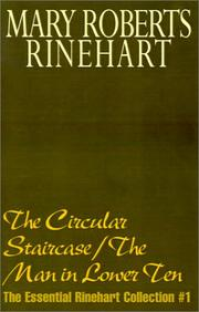 Cover of: The Circular Staircase/The Man in Lower Ten (Essential Rinehart Collection)