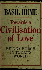 Cover of: Towards a Civilization of Love