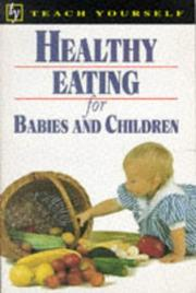 Cover of: Healthy Eating for Babies and Children (Teach Yourself: Guides)