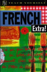 Cover of: French Extra! (Teach Yourself)