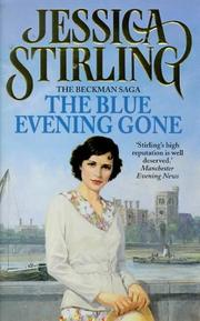 Cover of: The Blue Evening Gone (The Beckman Saga)