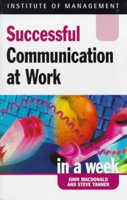 Cover of: Communication at Work (Successful Business in a Week)