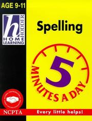 Cover of: Spelling (Hodder Home Learning 5 Minutes a Day: Age 9-11)