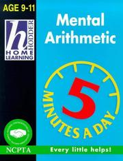 Cover of: Mental Arithmetic (Hodder Home Learning 5 Minutes a Day: Age 9-11)