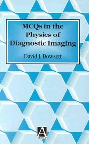 Cover of: Mcqs In The Physics of Diagnostic Imaging
