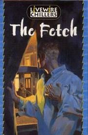 Cover of: The Fetch (Livewire Chillers)