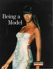 Cover of: Livewire Investigates Being a Model (Livewires)