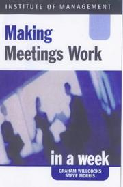 Cover of: Making Meetings Work (Successful Business in a Week)