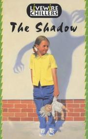 Cover of: The Shadow (Livewire Chillers)
