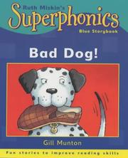 Cover of: Bad Dog! (Superphonics Blue Storybooks)