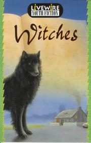 Cover of: Witches (Livewire Youth Fiction)