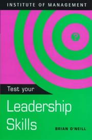 Cover of: Test Your Leadership Skills (Test Yourself)