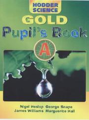 Cover of: Hodder Science Gold Pupil's Book a (Hodder Science)