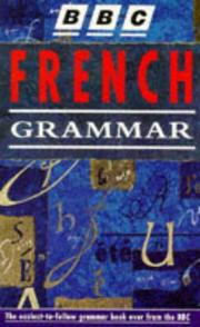Cover of: BBC French Grammar