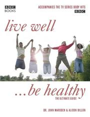 Cover of: Live Well, Be Healthy