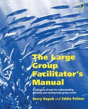 Cover of: The Large Group Facilitator's Manual