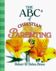 Cover of: ABCs of Christian Parenting (Abcs of Christian Life Ser. 12)