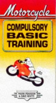 Cover of: Motorcycle Compulsory Basic Training