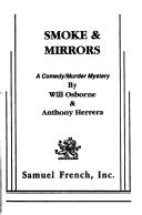 Cover of: Smoke and Mirrors: A Comedy/Murder Mystery